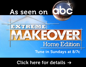 "General Contractor on ""Extreme Makeover: Home Edition"""
